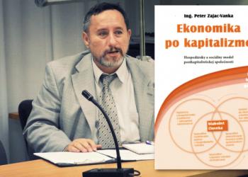 Autor knihy Ekonomika po kapitalizme Peter Zajac-Vanka